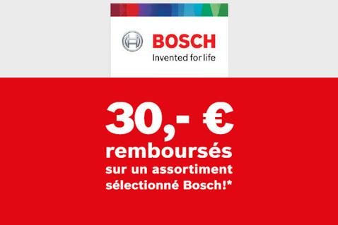 Jusqu'à €30 remboursés chez Bosch