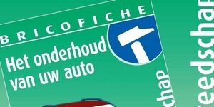 Bricofiche: het onderhoud van uw auto