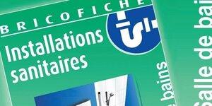 Fiche Brico : Installations sanitaires